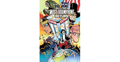 Bill & Ted's Most Triumphant Return (Paperback) (Brian Lynch) - image 1 of 1