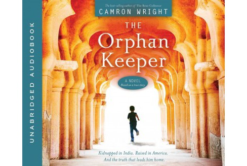 Orphan Keeper (Unabridged) (CD/Spoken Word) (Camron Wright) - image 1 of 1