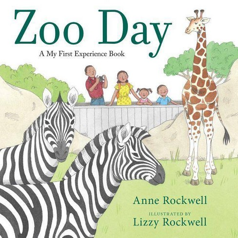 Zoo Day - (A My First Experience Book) by  Anne Rockwell (Paperback) - image 1 of 1
