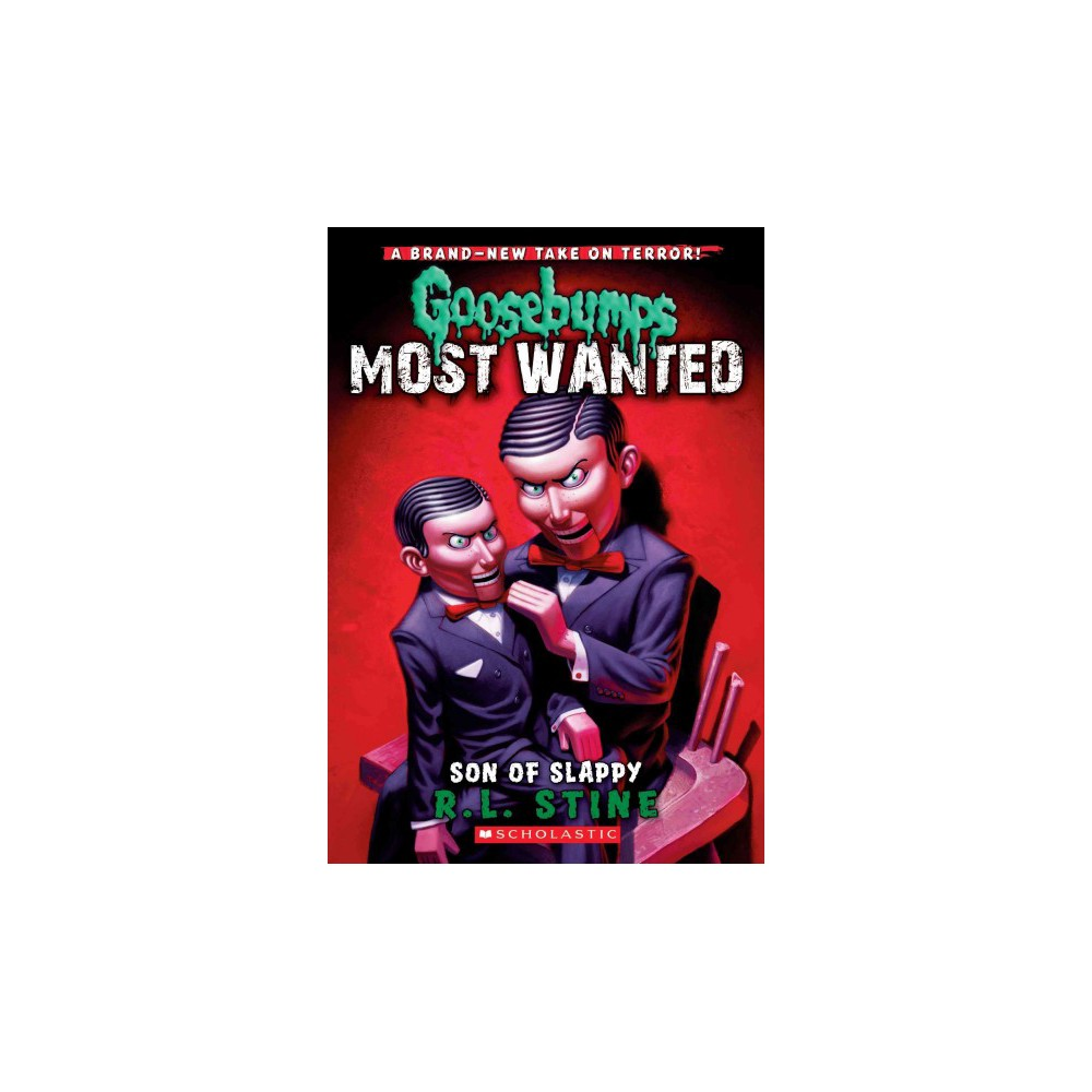 Son of Slappy - (Goosebumps Most Wanted) by R. L. Stine (Paperback)