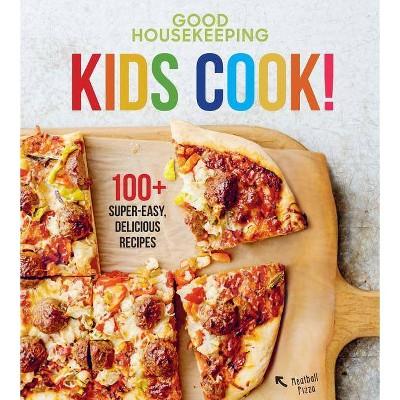 Good Housekeeping Kids Cook! - (Good Housekeeping Kids Cookbooks) by  Susan Westmoreland (Hardcover)