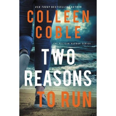 Two Reasons to Run - (The Pelican Harbor) by  Colleen Coble (Paperback) - image 1 of 1