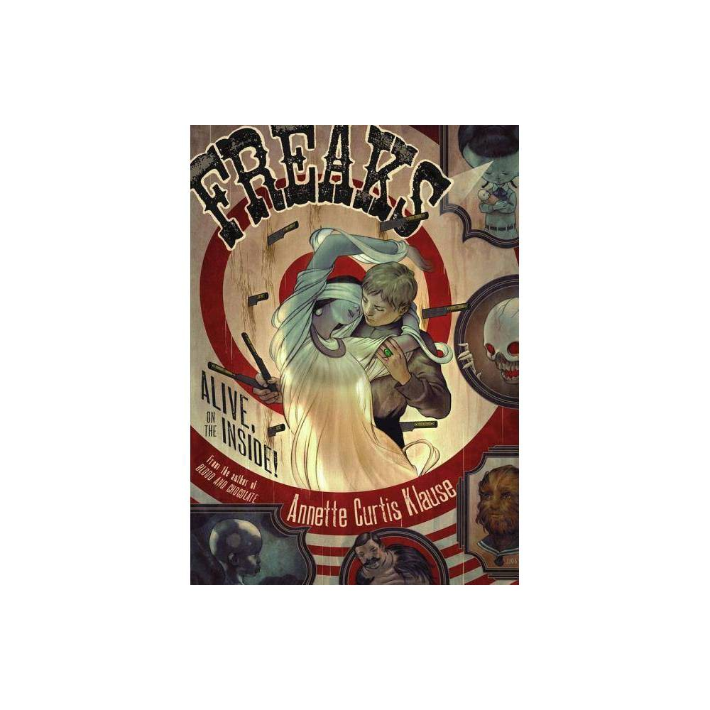 Freaks By Annette Curtis Klause Paperback