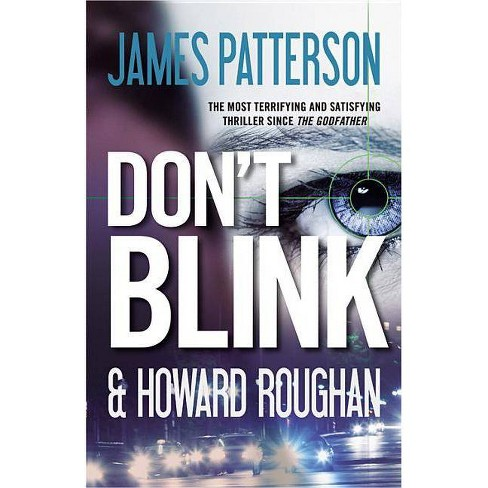 Don't Blink (Reprint) (Paperback) by James Patterson - image 1 of 1