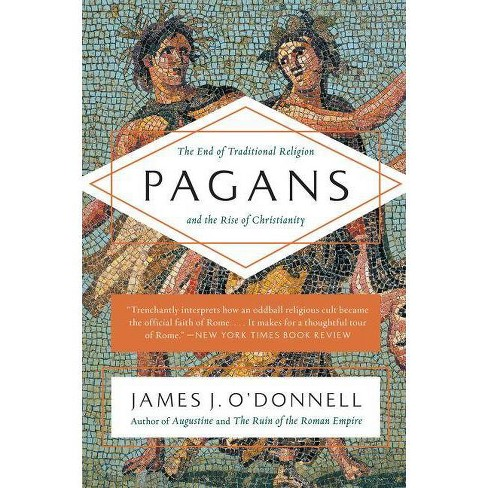 Pagans - by  James J O'Donnell (Paperback) - image 1 of 1