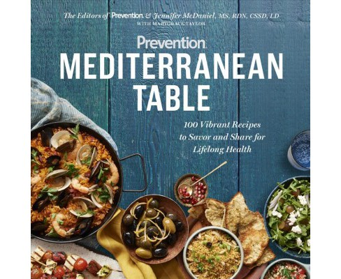 Prevention Mediterranean Table : 100 Vibrant Recipes to Savor and Share for Lifelong Health (Paperback) - image 1 of 1