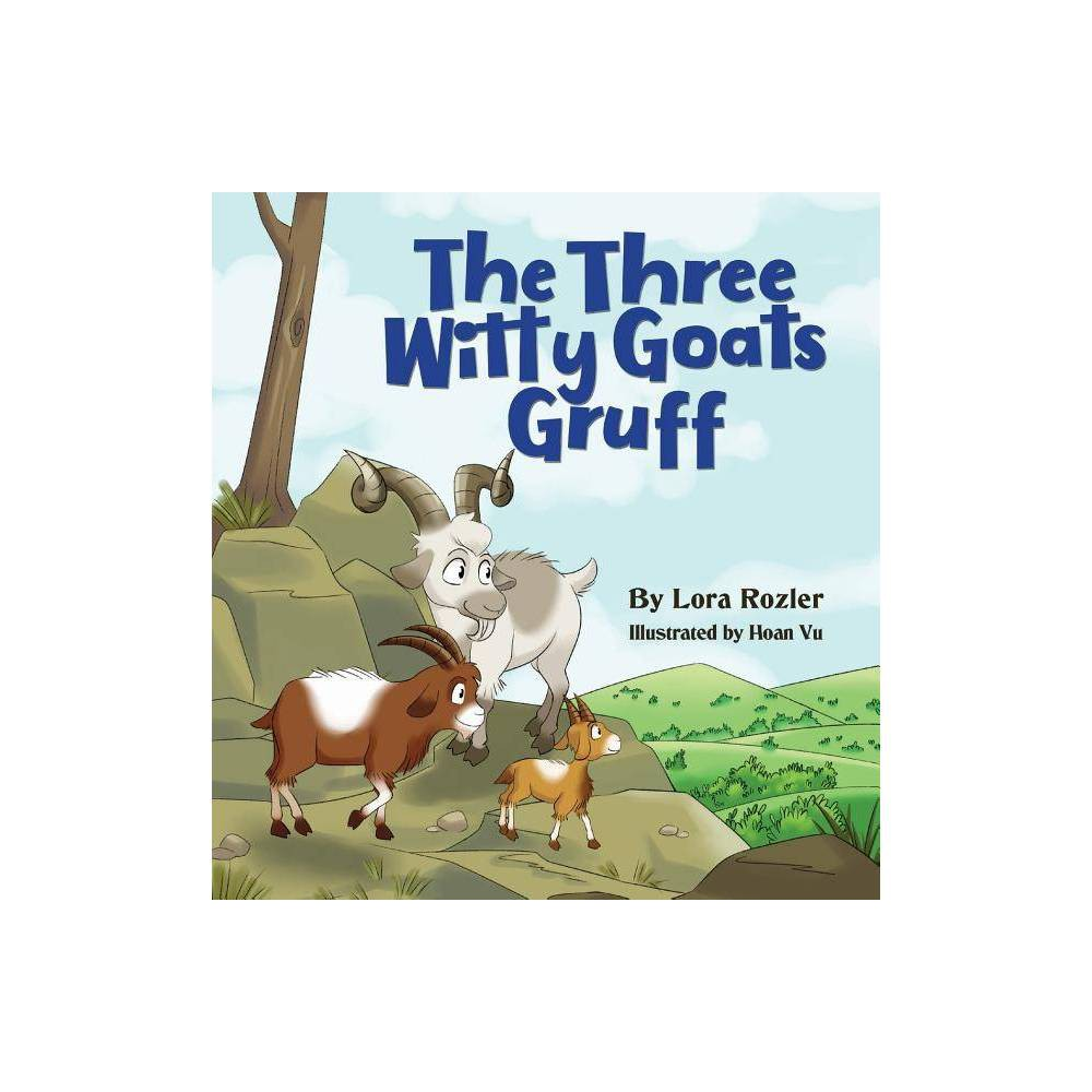 The Three Witty Goats Gruff By Lora Rozler Paperback