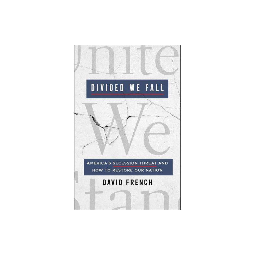 Divided We Fall By David French Hardcover
