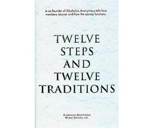 12 Steps and 12 Traditions (Reissue) (Paperback) - image 1 of 1