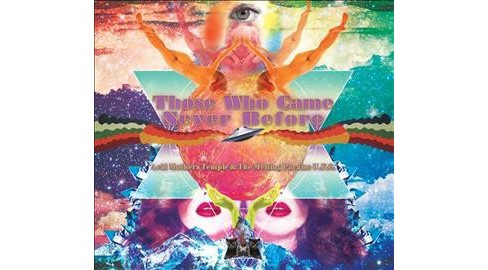Acid Mothers Temple - Those Who Came Never Before (CD) - image 1 of 1