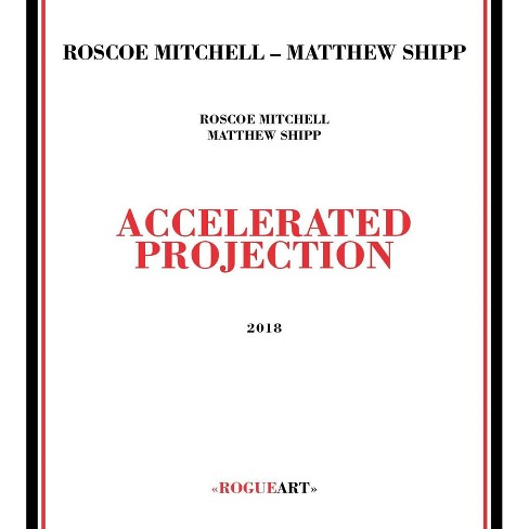 Roscoe Mitchell  &  Matthew Shipp - Accelerated Projection (CD) - image 1 of 1