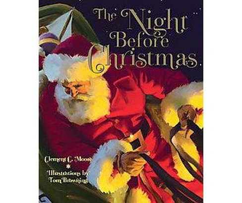 Night Before Christmas : A Visit From St. Nicholas (Reprint) (Hardcover) (Clement Clarke Moore) - image 1 of 1