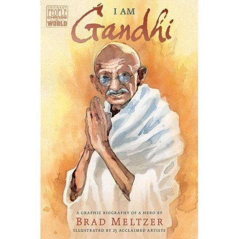 I Am Gandhi - (Ordinary People Change the World) by  Brad Meltzer (Hardcover) - image 1 of 1