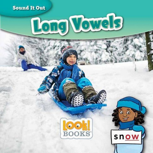 Long Vowels - (Sound It Out (Look! Books (Tm))) by  Wiley Blevins (Hardcover) - image 1 of 1