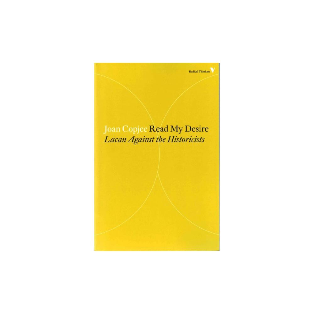 Read My Desire ( Radical Thinkers) (Reprint) (Paperback)