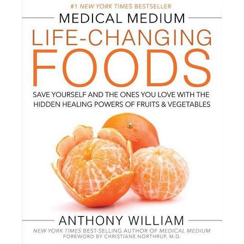 Medical Medium Life-Changing Foods - by  Anthony William (Hardcover) - image 1 of 1