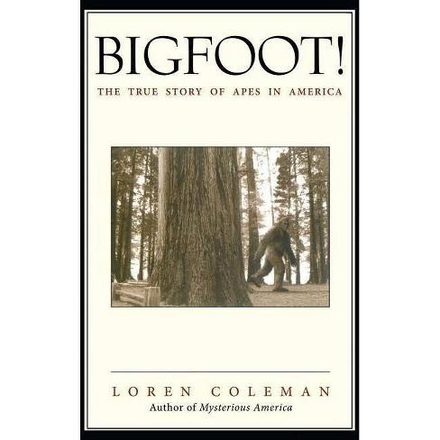 Bigfoot! - by  Loren Coleman (Paperback) - image 1 of 1