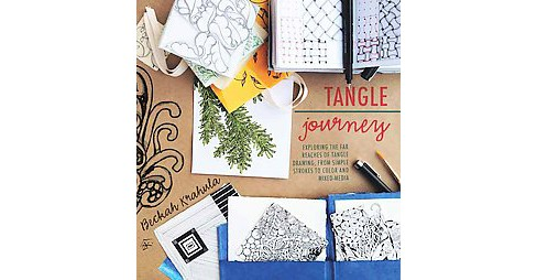 Tangle Journey : Exploring the Far Reaches of Tangle Drawing, from Simple Strokes to Color and Mixed - image 1 of 1