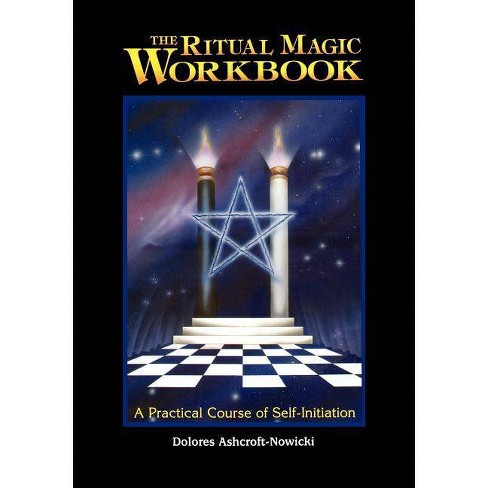 The Ritual Magic Workbook - by  Dolores Ashcroft-Nowicki (Paperback) - image 1 of 1