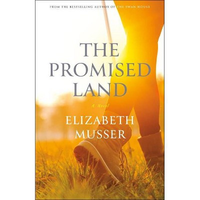 The Promised Land - (The Swan House) by  Elizabeth Musser (Paperback)