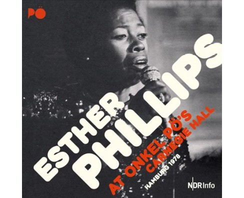 Esther Phillips - At Onkel Po's Carnegie Hall Hamburg 1 (CD) - image 1 of 1