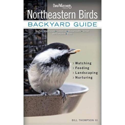 Northeastern Birds - (Bird Watcher's Digest Backyard Guide) by  Bill Thompson (Paperback) - image 1 of 1