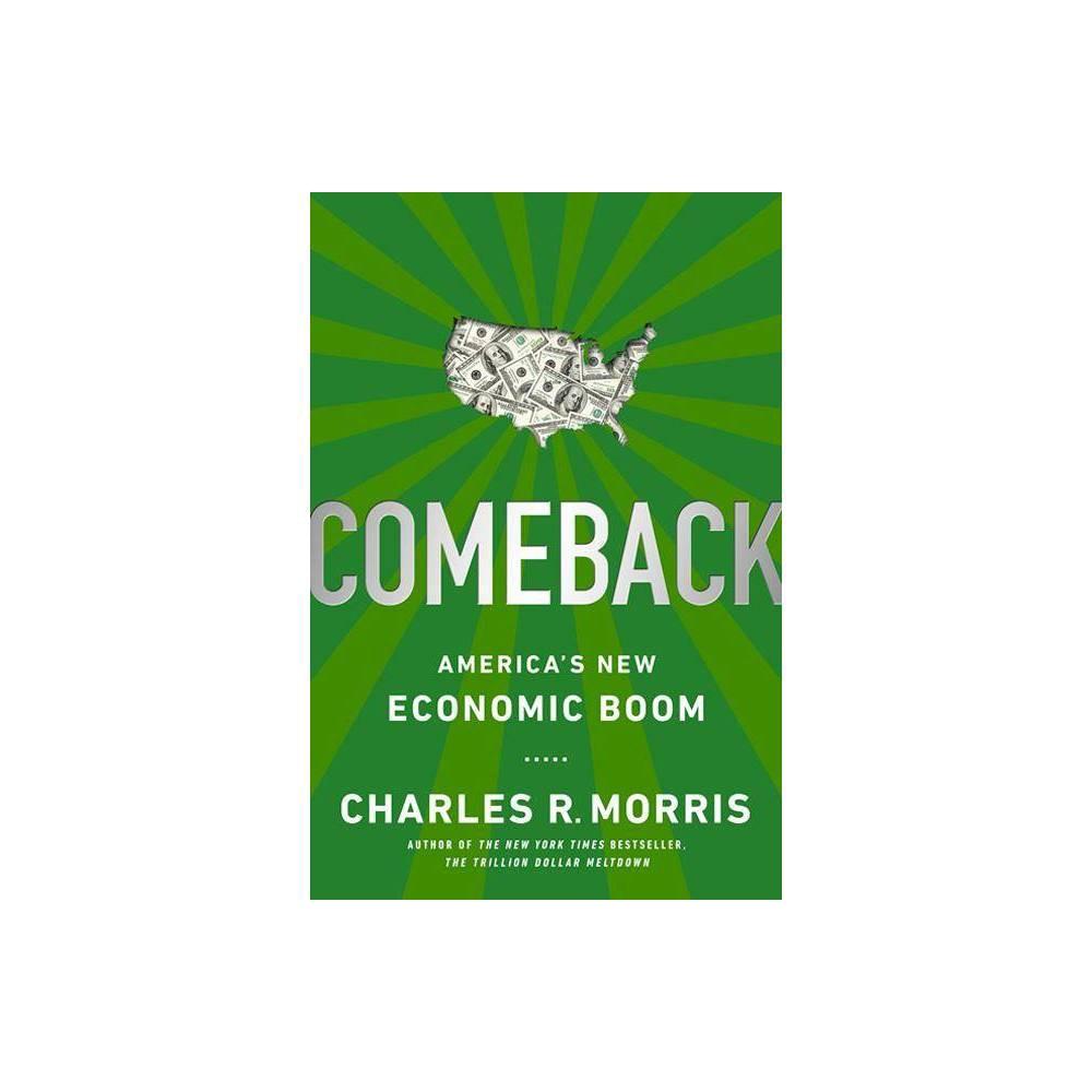 Comeback By Charles R Morris Paperback