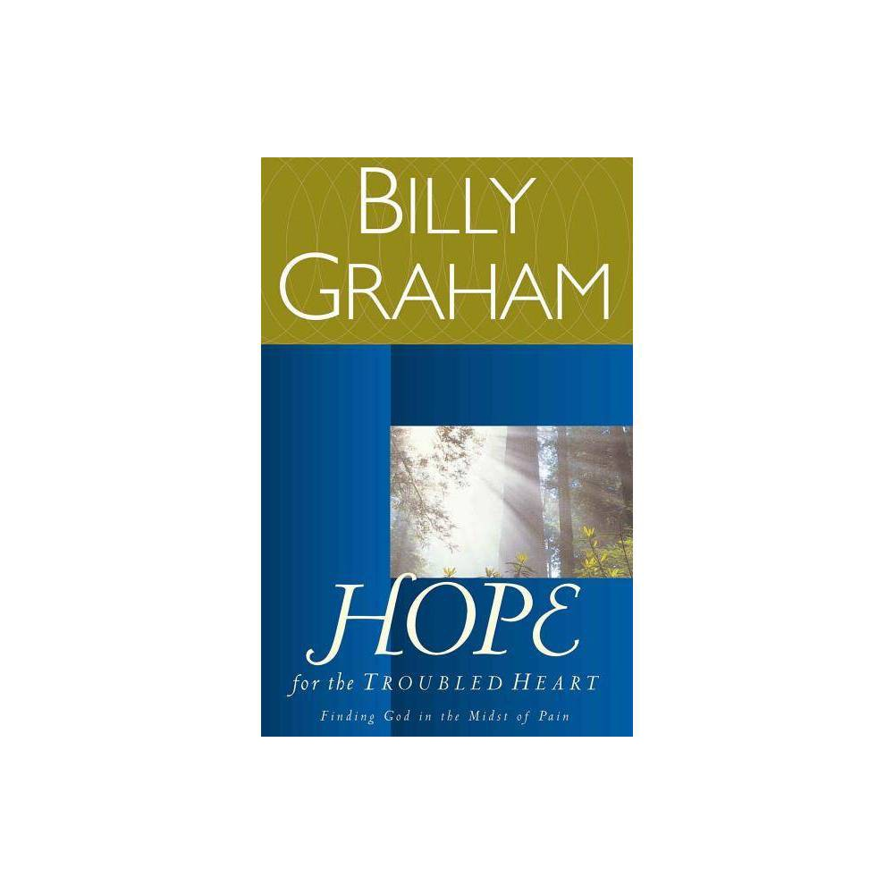 Hope For The Troubled Heart By Billy Graham Paperback