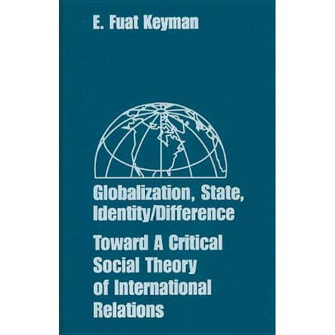 Globalization, State, Identity/Difference - by  Emin Fuat Keyman (Hardcover) - image 1 of 1