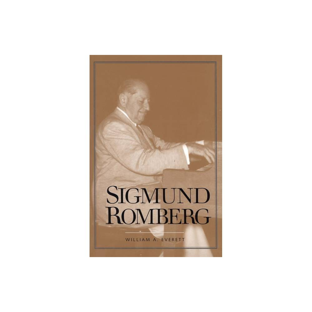 Sigmund Romberg Yale Broadway Masters By William A Everett Paperback