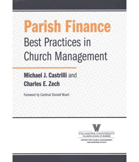Parish Finance : Best Practices in Church Management (Paperback) (Michael J. Castrilli & Charles E. - image 1 of 1