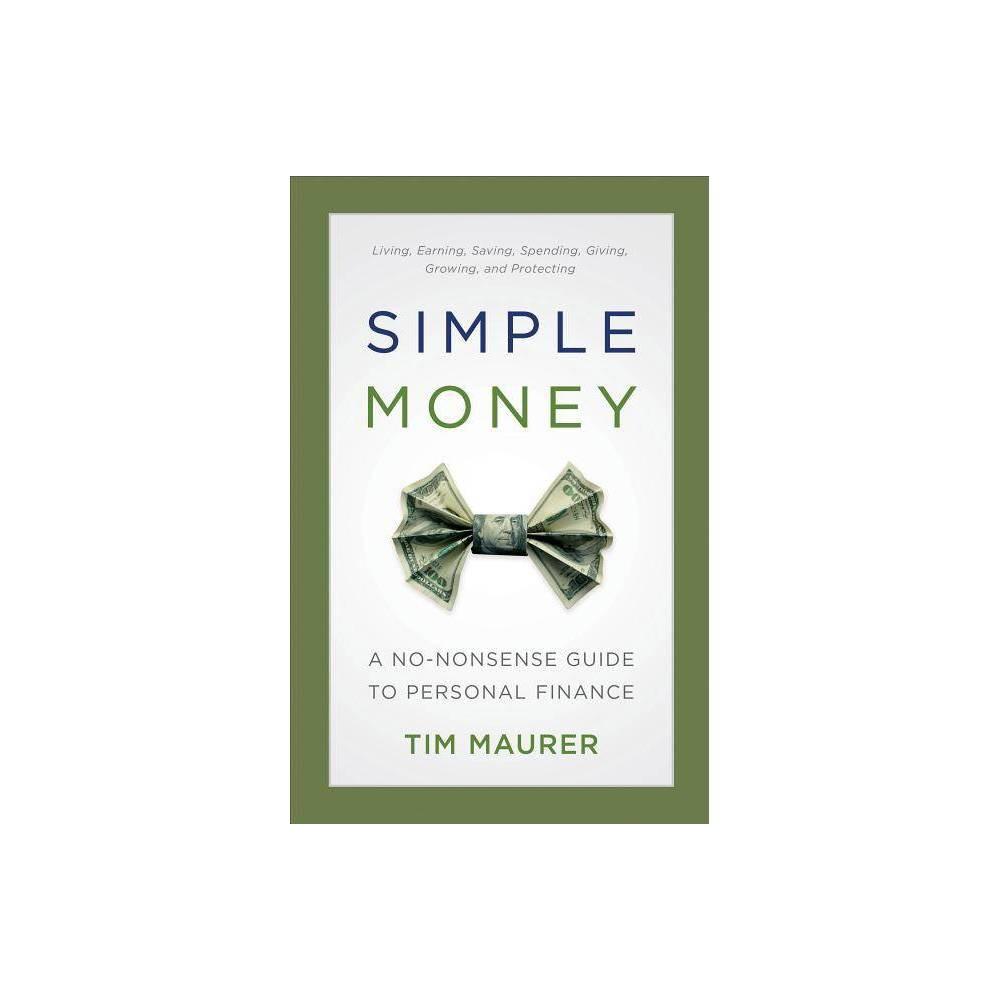 Simple Money By Tim Maurer Paperback