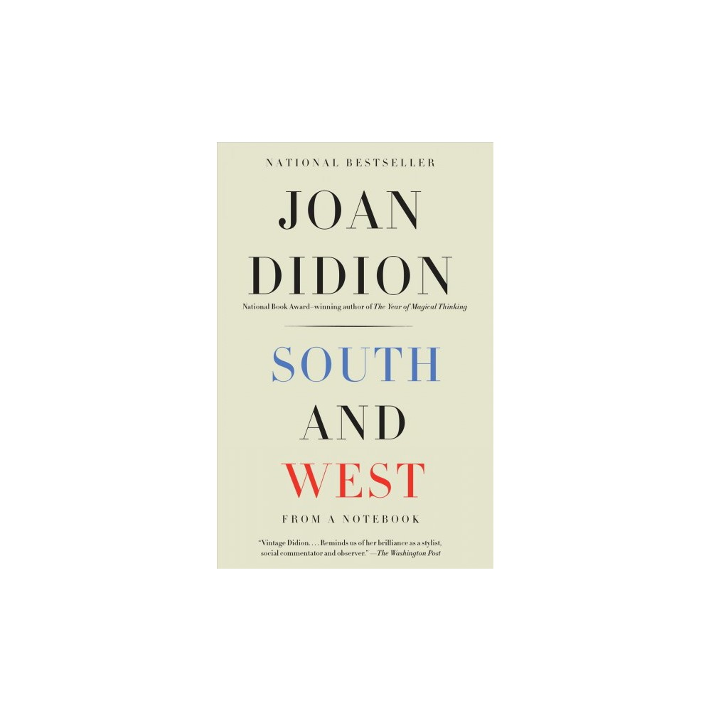 South and West : From a Notebook (Reprint) (Paperback) (Joan Didion)