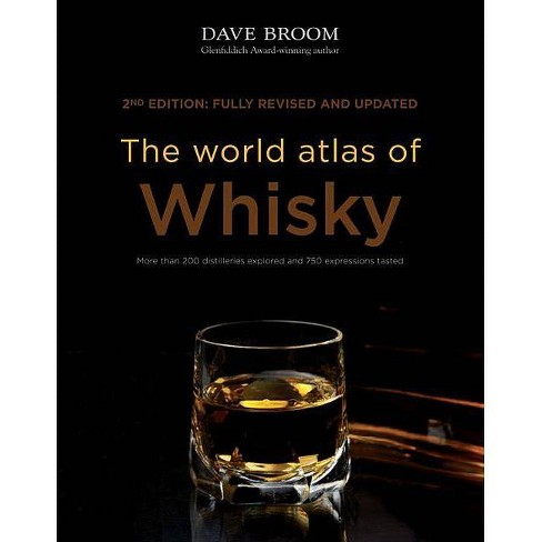 The World Atlas of Whisky - 2 Edition by  Dave Broom (Hardcover) - image 1 of 1
