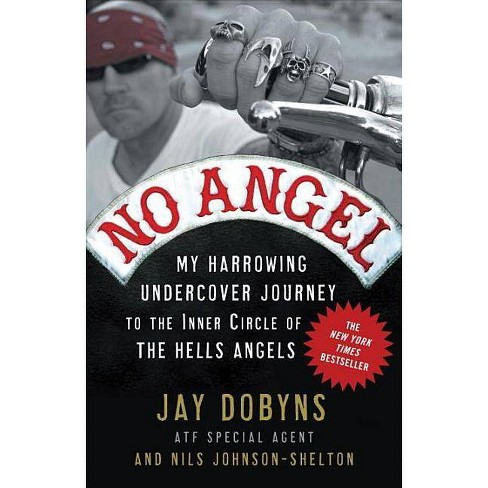 No Angel - by  Jay Dobyns & Nils Johnson-Shelton (Paperback) - image 1 of 1