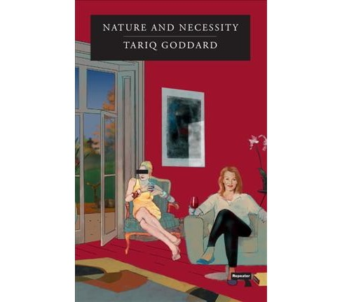 Nature and Necessity -  by Tariq Goddard (Paperback) - image 1 of 1