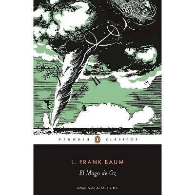 El Mago de Oz / The Wonderful Wizard of Oz - by  L Frank Baum (Paperback)