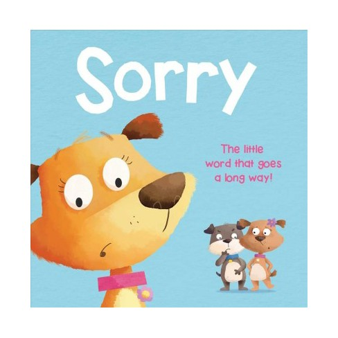 Sorry - by  Igloobooks (Board_book) - image 1 of 1