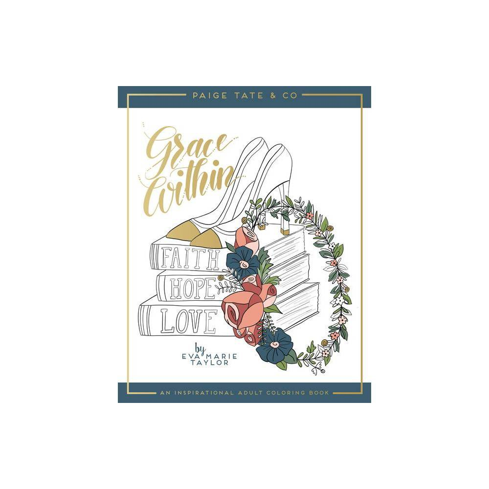 Grace Within An Inspirational Adult Coloring Book Christian Coloring Bible Journaling And Lettering Inspirat Paperback