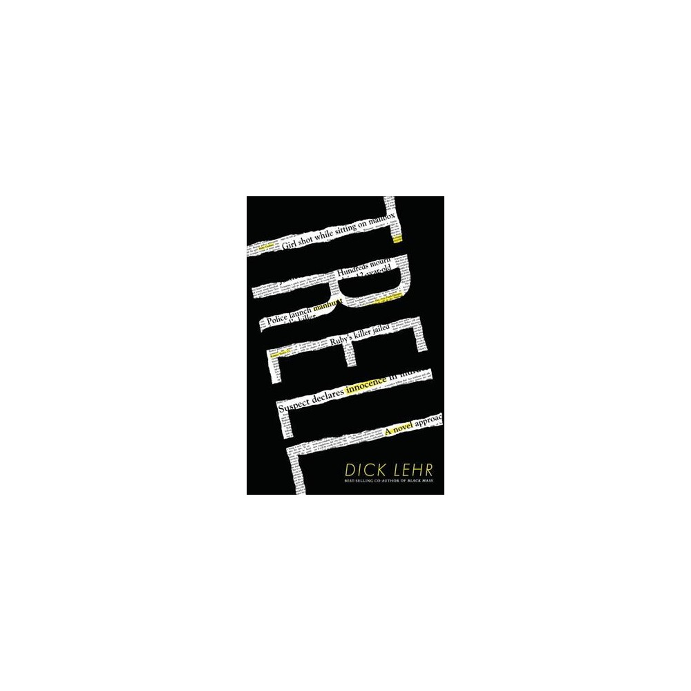 Trell - by Dick Lehr (Hardcover)