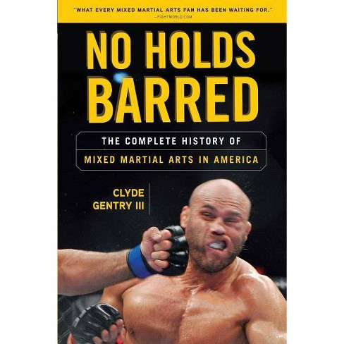 No Holds Barred - by  Clyde Gentry (Paperback) - image 1 of 1