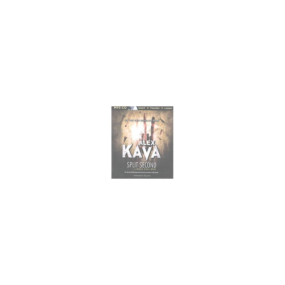 Split Second (Unabridged) (MP3-CD) (Alex Kava)