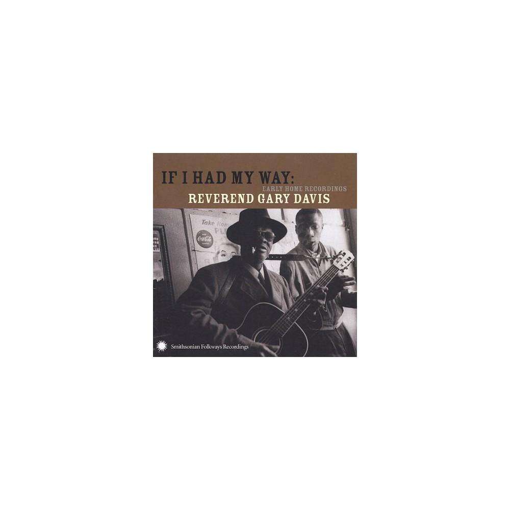 Gary Davis - If I Had My Way Early Home Recordings (CD)