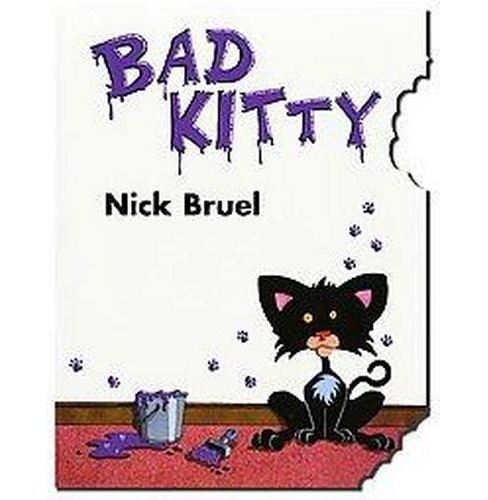 Bad Kitty : Cat-nipped Edition (Illustrated) (School And Library) (Nick Bruel) - image 1 of 1