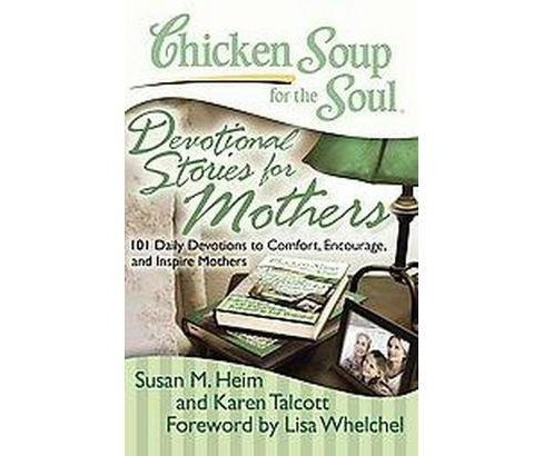 Chicken Soup for the Soul Devotional Stories for Mothers (Paperback) - image 1 of 1