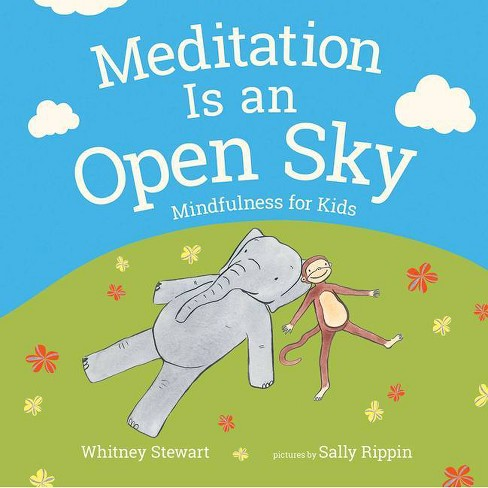 Meditation Is an Open Sky - by  Whitney Stewart (Hardcover) - image 1 of 1