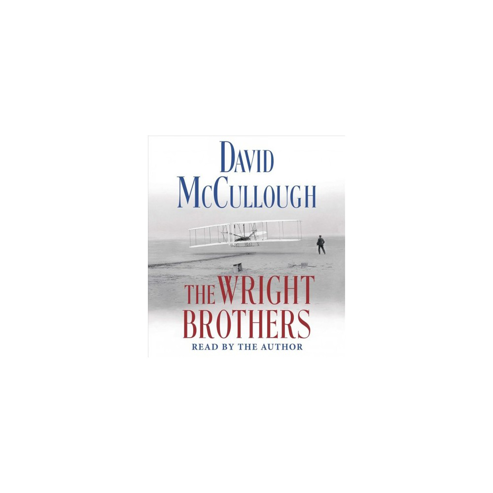 Wright Brothers (Unabridged) (CD/Spoken Word) (David McCullough)