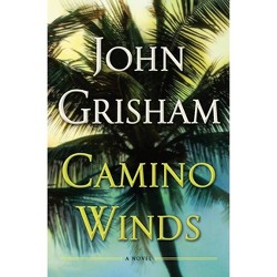 Camino Winds - by  John Grisham (Hardcover)