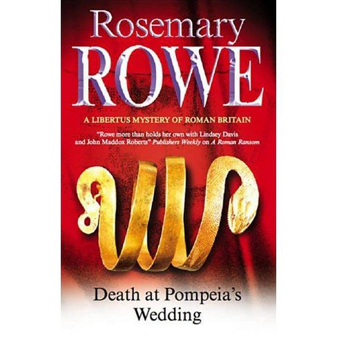 Death at Pompeia's Wedding - (Severn House Large Print) by  Rosemary Rowe (Hardcover) - image 1 of 1