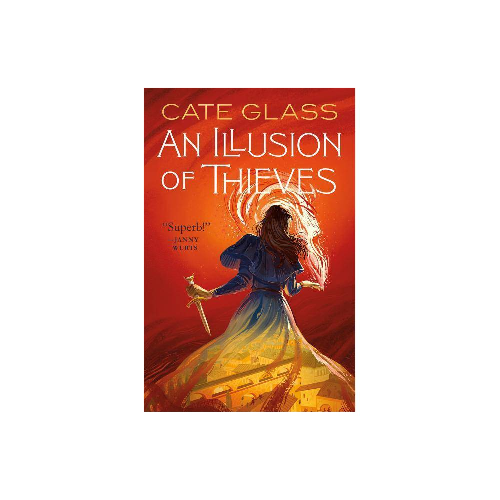An Illusion of Thieves - (Chimera 1) by Cate Glass (Paperback) Cheap